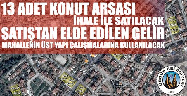 Ürgüp Belediyesi İhale ile 13 Adet Arsa