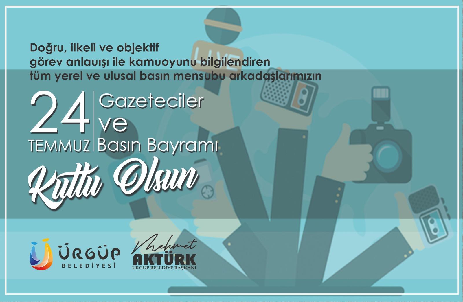 Başkan Aktürk'ten 24 Temmuz Gazeteciler ve Basın Bayramı mesajı