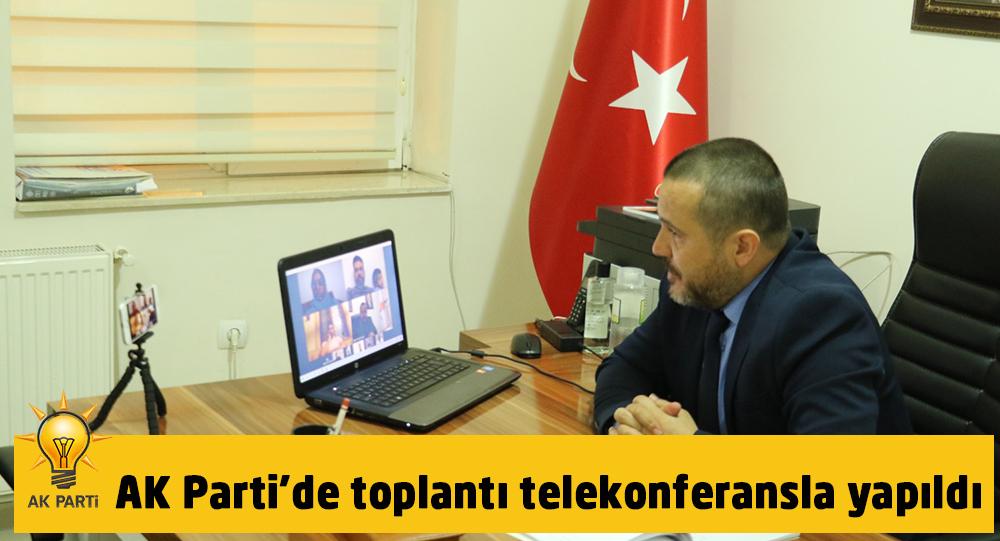 Ak Parti'de toplantı telekonferans ile yapıldı