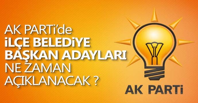 AK Parti'den ilçe adayları açıklaması