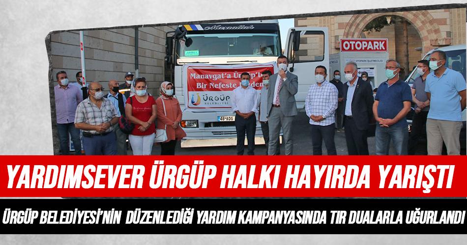 Ürgüp'ten Manavgat'a Yardım Tırı Gönderildi