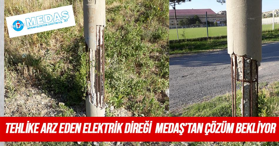 Tehlike Arz Eden Elektrik Direği MEDAŞ'ı Bekliyor