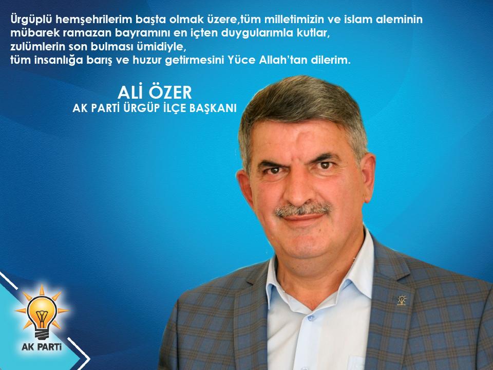 Ali Özer'in Ramazan Bayramı Mesajı
