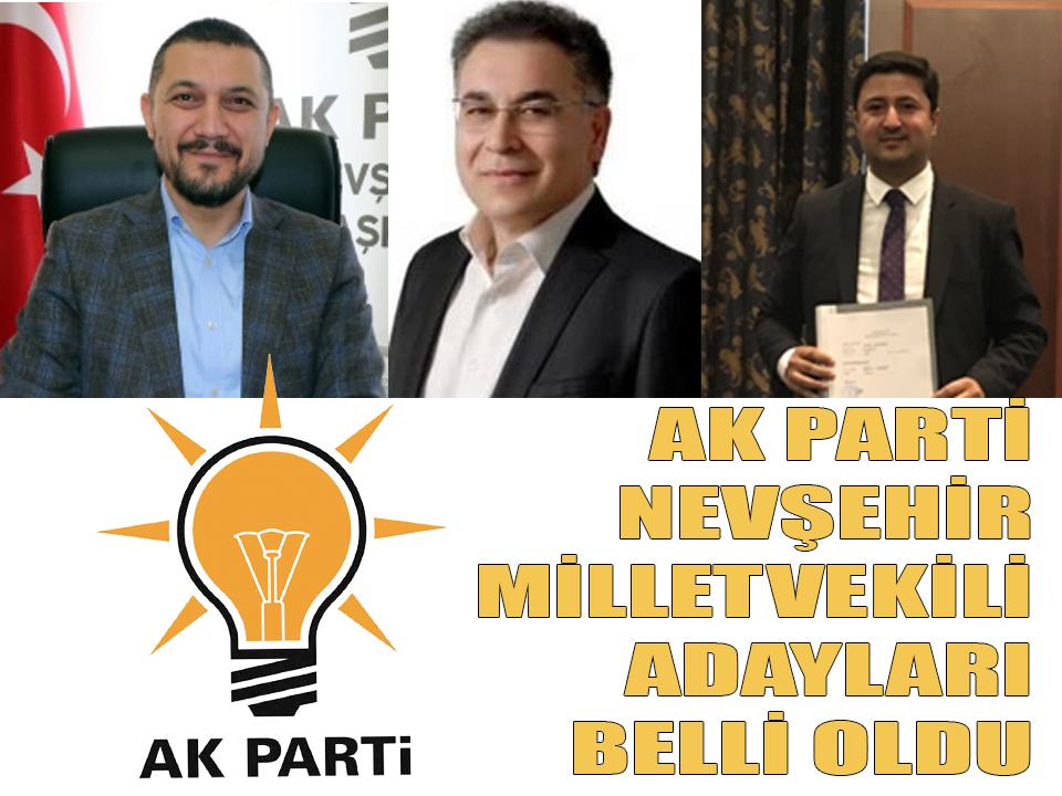 Ak Parti Nevşehir Milletvekili Adayları Belli Oldu