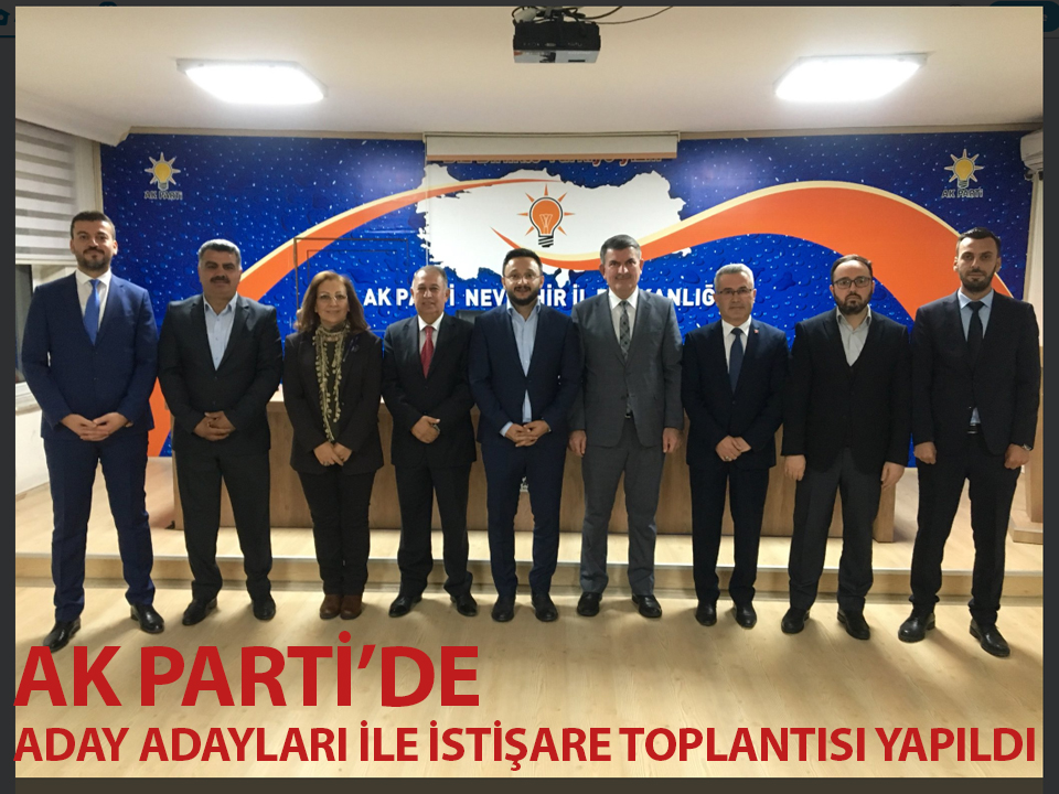 Ak Parti'de aday adaylarıyla istişare toplantısı yapıldı
