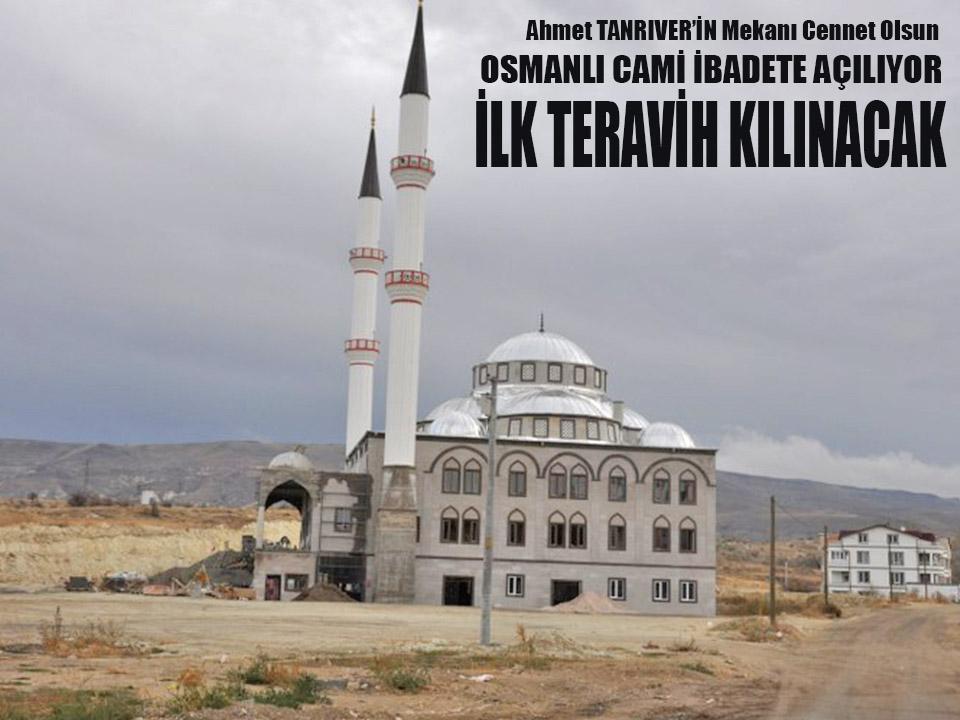 Osmanlı Cami'inde ilk teravih bugün kılınacak