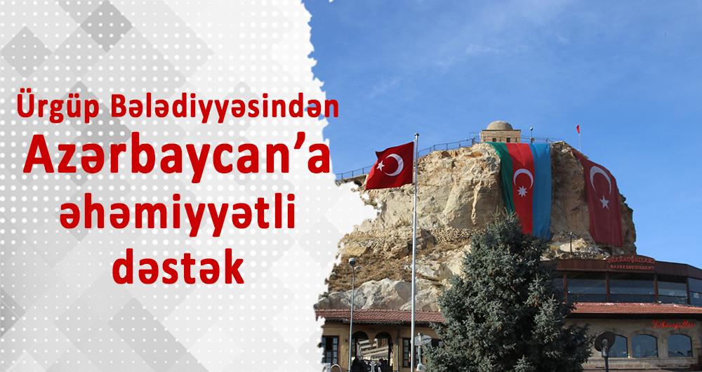 Ürgüp Bələdiyyəsindən Azərbaycana əhəmiyyətli dəstək
