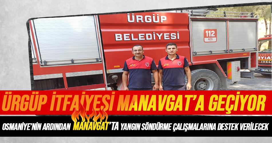 Ürgüp İtfaiyesi Osmaniye'nin Ardından Manavgat'a Yardıma Gitti