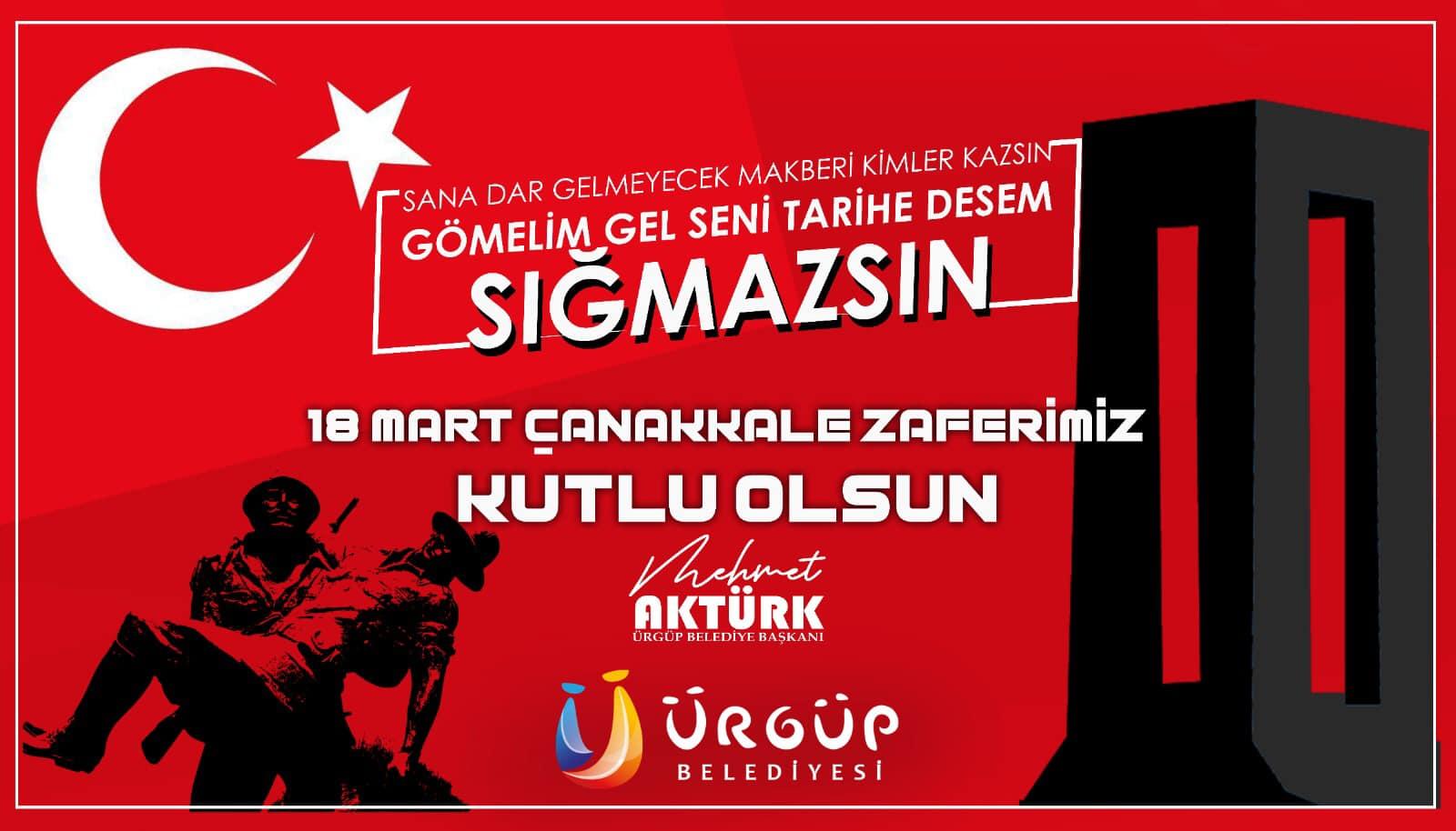 Ürgüp Belediye Başkanı Mehmet Aktürk'ün Çanakkale Zaferi mesajı