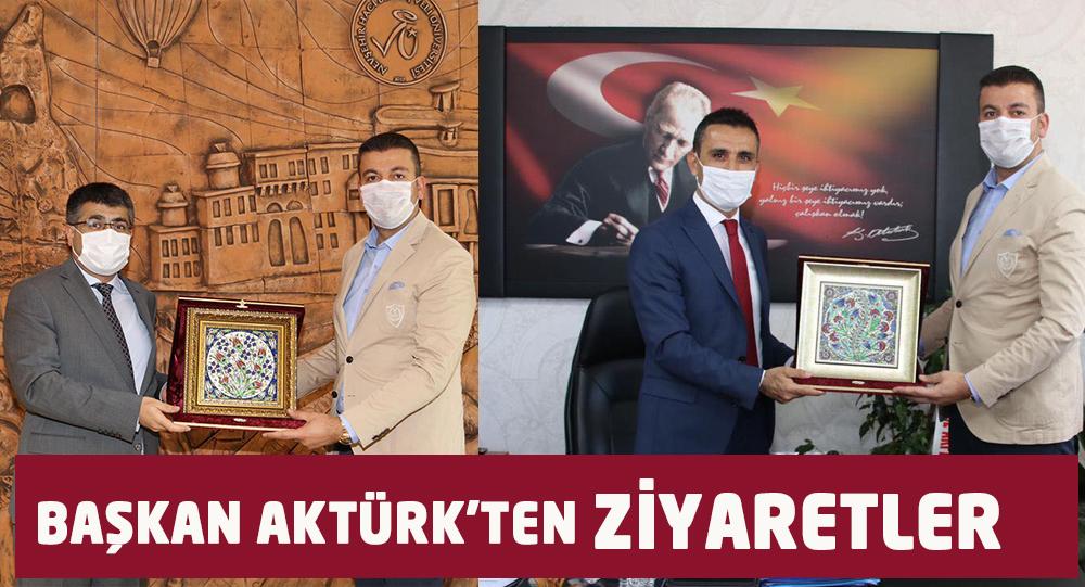 Başkan Aktürk'ten ziyaretler