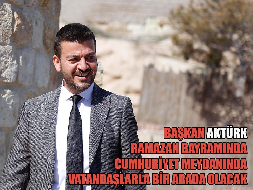 Başkan Aktürk Vatandaşla Meydanda Bayramlaşacak