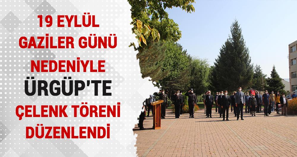 19 Eylül Gaziler Günü sebebiyle Ürgüp'te Tören Düzenlendi