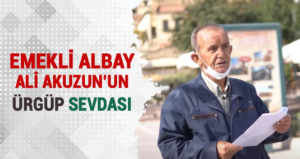 Emekli Albay Ali Akuzun'un Ürgüp Sevdası