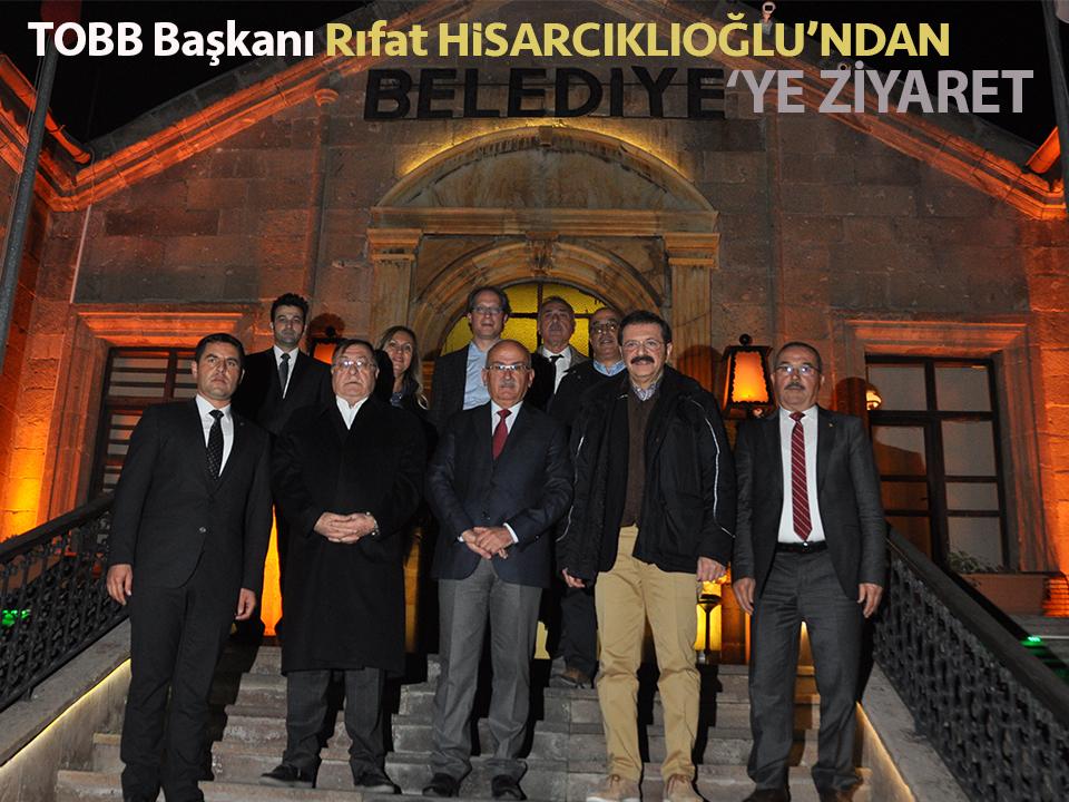 TOBB Başkanı Hisarcıklıoğlu'ndan Ürgüp Belediyesine Ziyaret