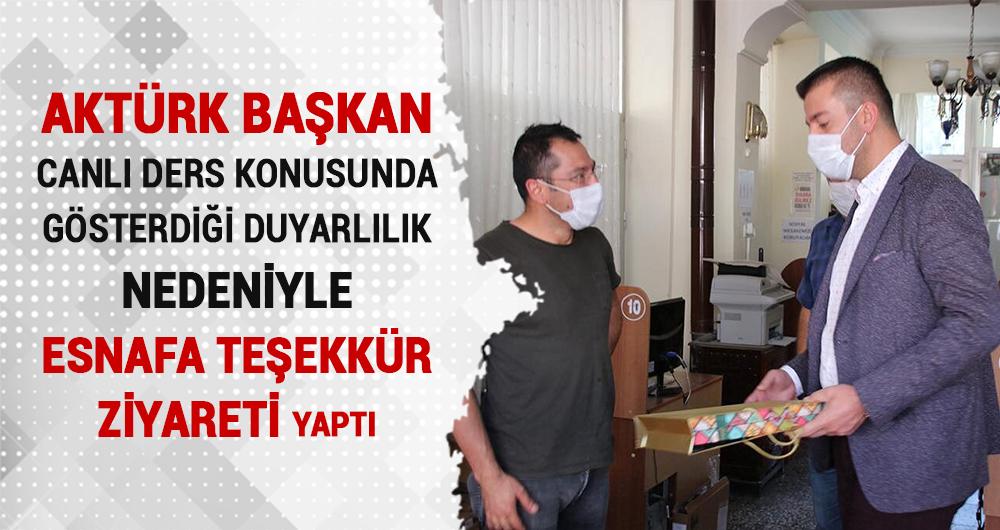 Başkan Aktürk'ten duyarlılığı nedeniyle esnafa teşekkür ziyareti